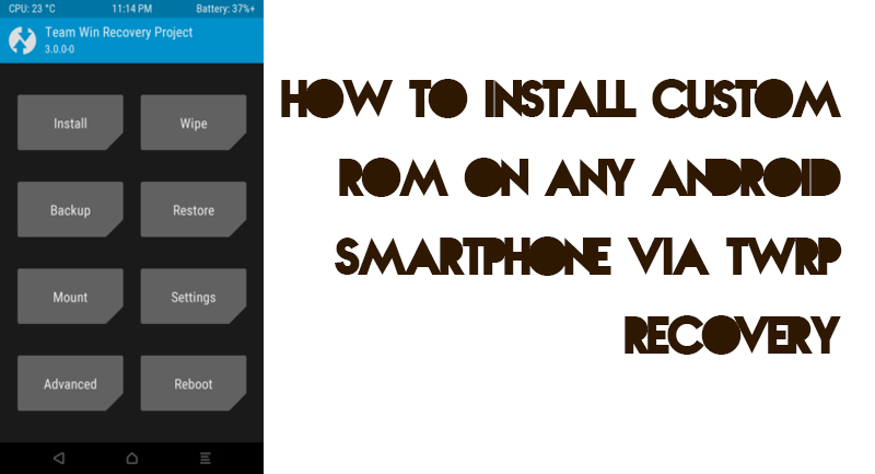 Install Custom ROM using TWRP