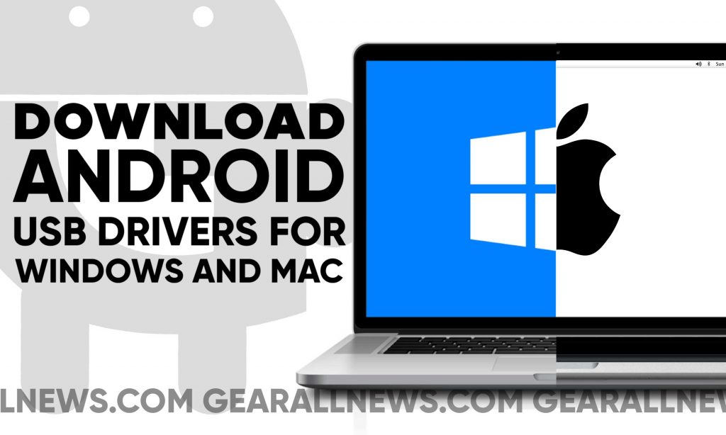 Android USB Drivers for Windows and Mac