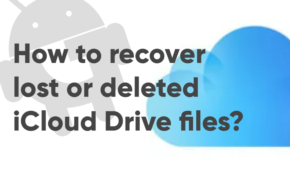 How to Recover Deleted iCloud Drive Files